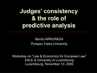 Judges' consistency  & the role of  predictive analysis