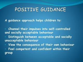 POSITIVE GUIDANCE