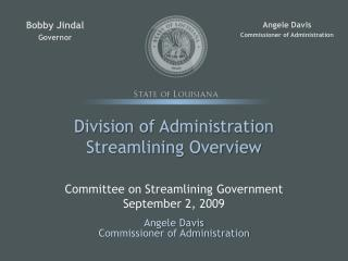 Division of Administration Streamlining Overview