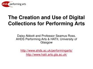 The Creation and Use of Digital Collections for Performing Arts