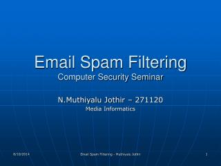 Email Spam Filtering Computer Security Seminar