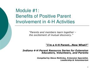 Module #1:   Benefits of Positive Parent Involvement in 4-H Activities