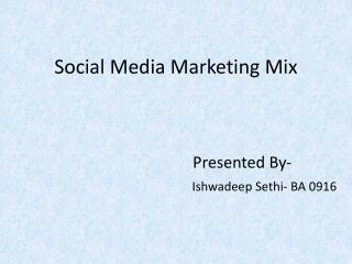 Social Media Marketing Mix