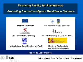 Financing Facility for Remittances Promoting Innovative Migrant Remittance Systems