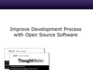 Improve Development Process with Open Source Software