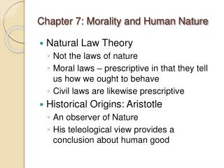 Chapter 7: Morality and Human Nature