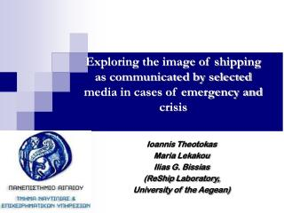 Exploring the image of shipping as communicated by selected media in cases of emergency and crisis