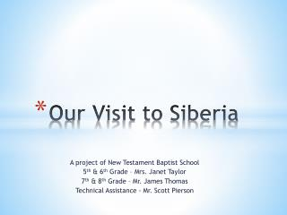 Our Visit to Siberia
