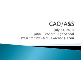 CAO/A&S