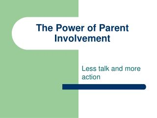 The Power of Parent Involvement