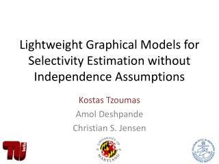 Lightweight Graphical Models for Selectivity Estimation without Independence Assumptions