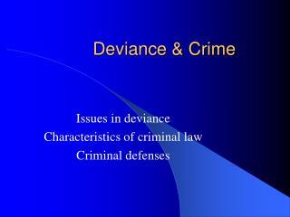 Deviance & Crime