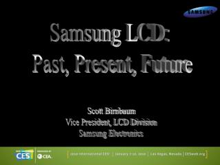 Samsung LCD:  Past, Present, Future