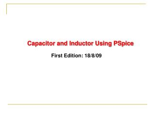 Capacitor and Inductor Using PSpice