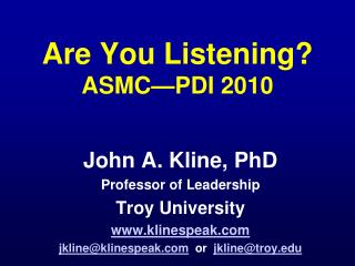 Are You Listening? ASMC—PDI 2010