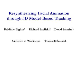 Resynthesizing Facial Animation through 3D Model-Based Tracking
