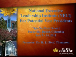 National Executive Leadership Institute (NELI) For Potential Vice Presidents Tigh -Na-Mara Resort