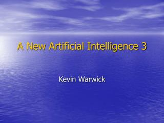 A New Artificial Intelligence 3