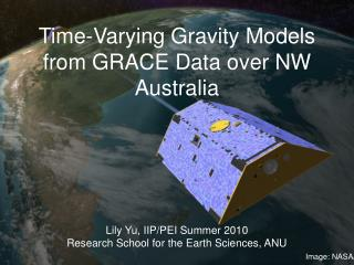 Time-Varying Gravity Models from GRACE Data over NW Australia