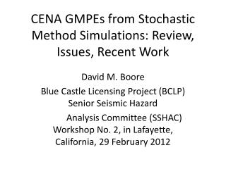 CENA GMPEs from Stochastic Method Simulations: Review, Issues, Recent Work