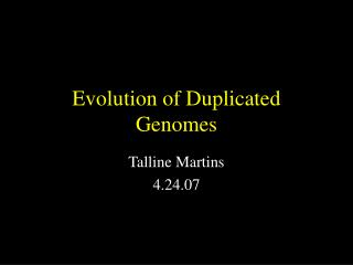Evolution of Duplicated Genomes