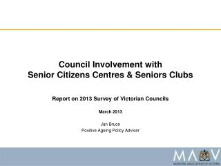 Council Involvement with  Senior Citizens Centres & Seniors Clubs
