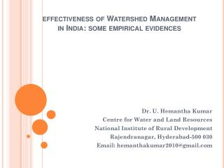 Effectiveness of Watershed Management in India: some empirical evidences