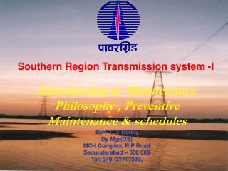 Southern Region Transmission system -I