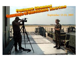 Pentagon Channel  Coverage of Hurricane Katrina