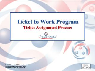 Ticket to Work Program Ticket Assignment Process
