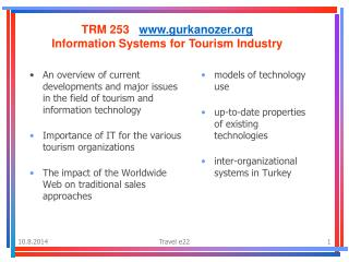 TRM 253    gurkanozer Information Systems for Tourism Industry