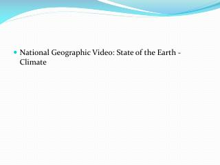 National Geographic Video: State of the Earth - Climate