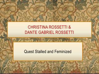 CHRISTINA ROSSETTI & DANTE GABRIEL ROSSETTI