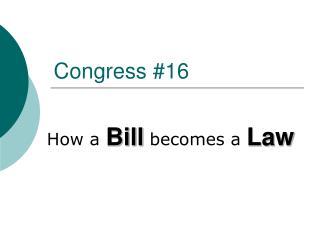 Congress #16