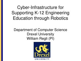 Cyber-Infrastructure for Supporting K-12 Engineering Education through Robotics