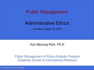 Public Management Administrative Ethics Sunday, August 10, 2014