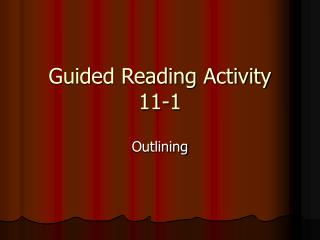 Guided Reading Activity  11-1