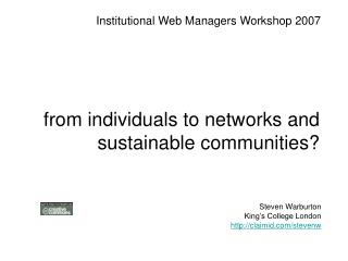 from individuals to networks and sustainable communities?