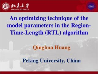 An optimizing technique of the model parameters in the Region-Time-Length (RTL) algorithm