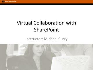 Virtual Collaboration with SharePoint