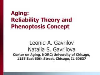Aging: Reliability Theory and Phenoptosis Concept