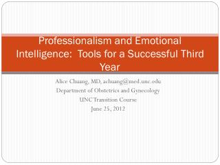 Professionalism and Emotional Intelligence:  Tools for a Successful Third Year