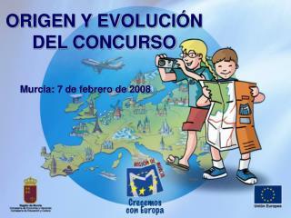 ORIGEN Y EVOLUCIÓN  DEL CONCURSO