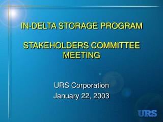 IN-DELTA STORAGE PROGRAM STAKEHOLDERS COMMITTEE MEETING