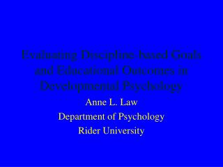 Evaluating Discipline-based Goals and Educational Outcomes in  Developmental Psychology
