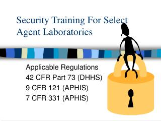Security Training For Select Agent Laboratories