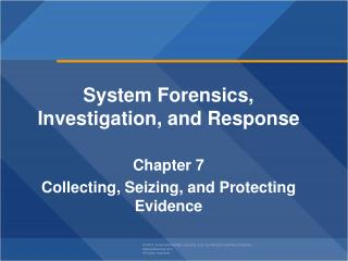 System Forensics, Investigation, and Response Chapter  7