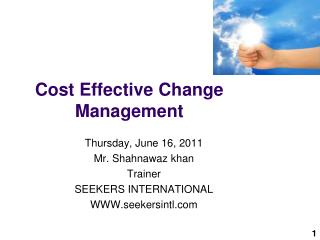Cost Effective Change Management