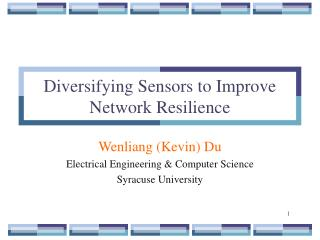 Diversifying Sensors to Improve Network Resilience