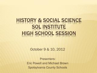 History & Social Science  SOL Institute High school session
